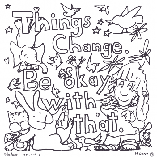 Things Change - Coloring Page