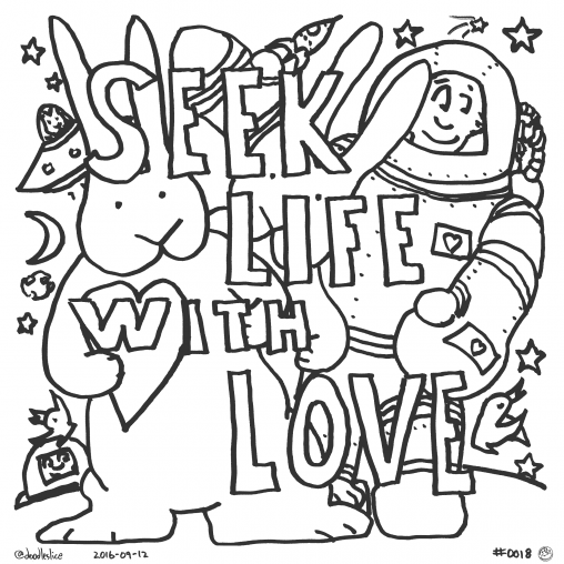 Seek Life With Love - Coloring Page